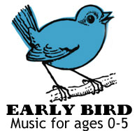 Early Bird Music & Movement for ages 0-5 at Bird