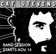 Cat Stevens session starts November 14 at Bird