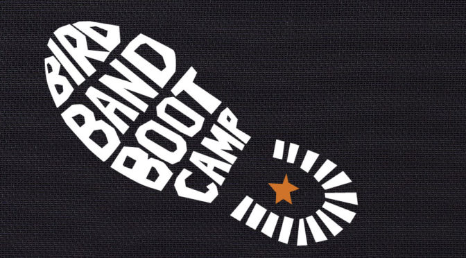 Bird Band Boot Camp
