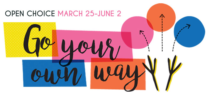 Choose your own song at our annual Open Choice session March 25-June 2, 2019